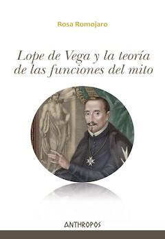 Rosa Romojaro: Lope de Vega