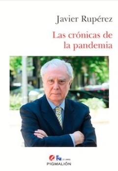 Javier Rupérez: Las crónicas de la pandemia