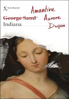 Amantine Aurore Dupin (George Sand): Indiana