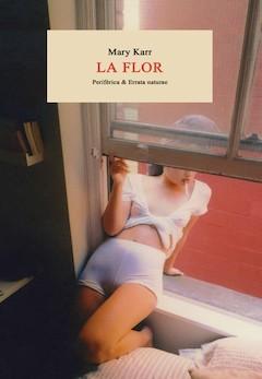 Mary Karr: La flor