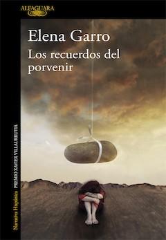 Elena Garro: Los recuerdos del porvenir