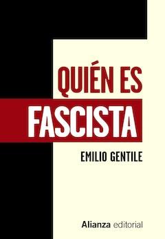 Emilio Gentile: Quién es fascista