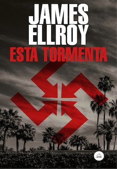 James Ellroy: Esta tormenta