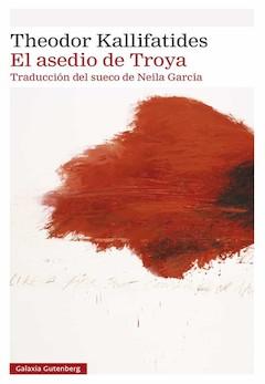 Theodor Kallifatides: El asedio de Troya