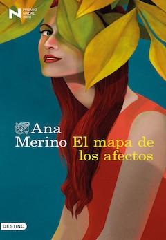Ana Merino: El mapa de los afectos