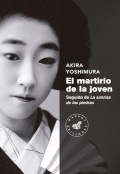 Akira Yoshimura: El martirio de la joven