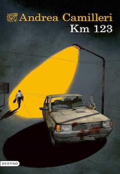 Andrea Camilleri: Km. 123