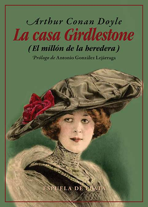 Arthur Conan Doyle: La casa Girdlestone