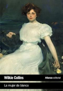 Wilkie Collins: La mujer de blanco