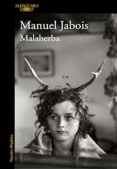 Manuel Jabois: Malaherba