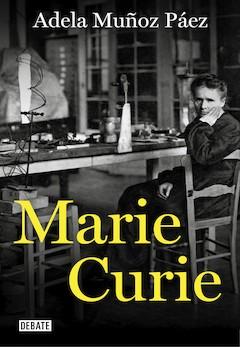 Adela Muñoz Páez: Marie Curie