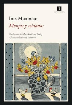 Iris Murdoch: Monjas y soldados