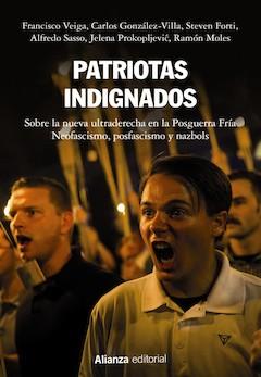 Francisco Veiga y otros: Patriotas indignados