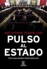 José Antonio Vázquez Taín: Pulso al Estado