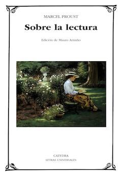 Marcel Proust: Sobre la lectura