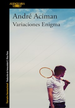 André Aciman: Variaciones Enigma