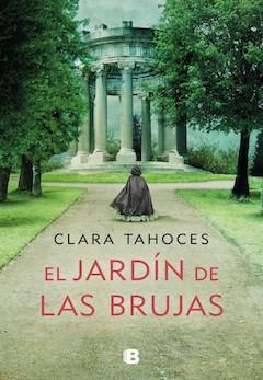 Clara Tahoces: El jardín de las brujas
