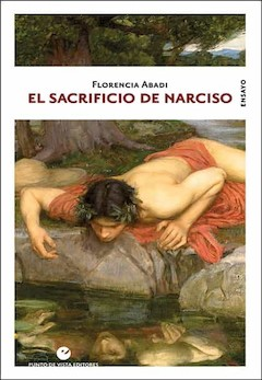Florencia Abadi: El sacrificio de Narciso