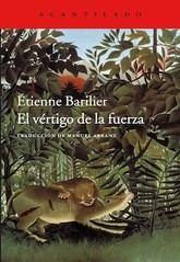 Étienne Barilier: El vértigo de la fuerza