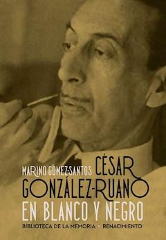 Marino Gómez-Santos: César González-Ruano