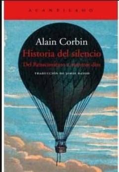 Alain Corbin: Historia del silencio