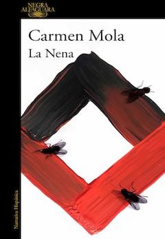 Carmen Mola: La Nena