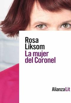 Rosa Liksom: La mujer del Coronel