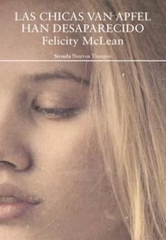 Felicity McLean: Las chicas Van Apfel han desaparecido