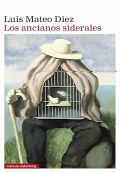 Luis Mateo Díez: Los ancianos siderales