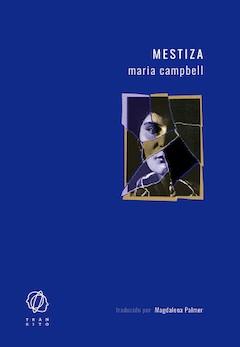 Maria Campbell: Mestiza