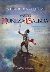 Álber Vázquez: Vasco Núñez de Balboa