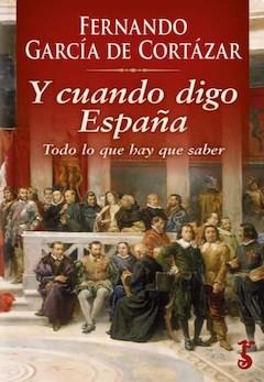 F. García de Cortázar: Y cuando digo España
