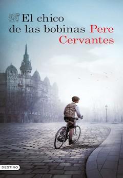 Pere Cervantes: El chico de las bobinas