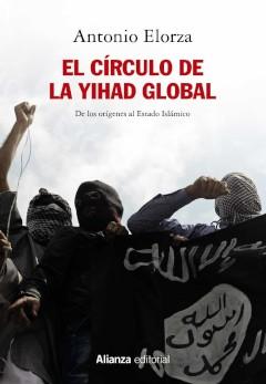 Antonio Elorza: El círculo de la yihad global