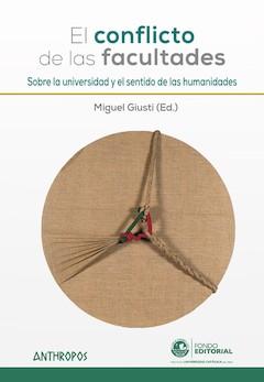 Miguel Giusti (Ed.): El conflicto de las facultades