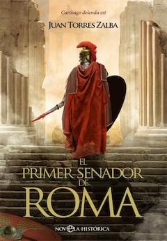 Juan Torres Zalba: El primer senador de Roma