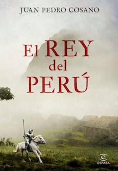 Juan Pedro Cosano: El rey del Perú