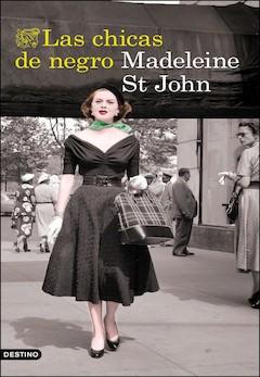 Madeleine St. John: Las chicas de negro