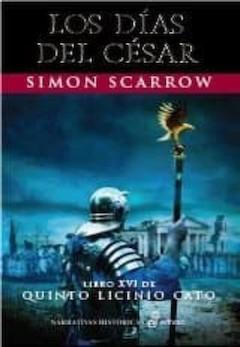 Simon Scarrow: Los días del César
