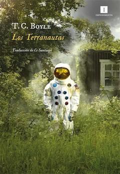 T. C Boyle: Los terranautas