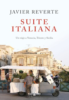 Javier Reverte: Suite italiana