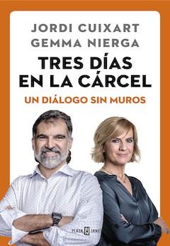 Jordi Cuixart y Gemma Nierga: Tres días en la cárcel