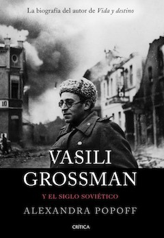 Alexandra Popoff: Vasili Grossman...