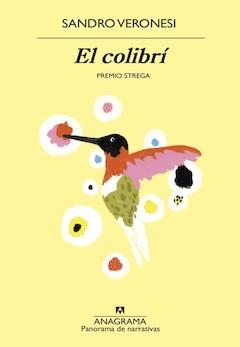 Sandro Veronesi: El colibrí
