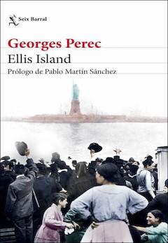 Georges Perec: Ellis Island