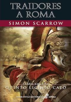 Simon Scarrow: Traidores a Roma