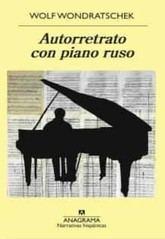 Wolf Wondratschek: Autorretrato con piano ruso