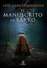Luis García Jambrina: El manuscrito de barro