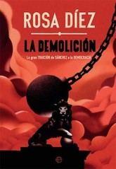 Rosa Díez: La demolición