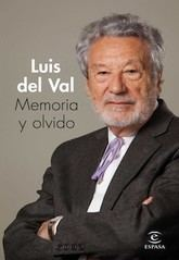 Luis del Val: Memoria y olvido